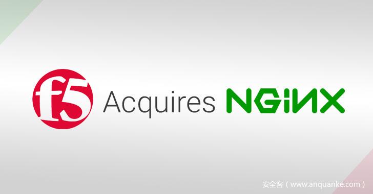 F5 以6.7亿美金收购 NGINX-互联网之家